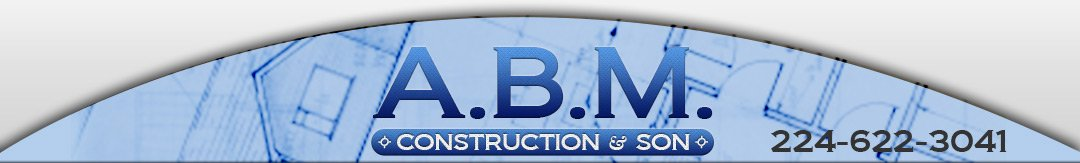 A.B.M. Construction & Son